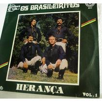 Vinil / Lp - Os Brasileiritos - Herança 1982