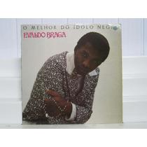 Evaldo Braga O Melhor Do Idolo Negro Lp Polydor 1991
