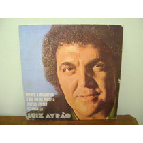 Disco Compacto Vinil Lp - Luiz Ayrão - 1977 O Que Há Portela