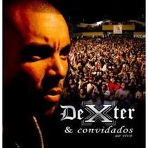 Cd Dexter E Convidados - Ao Vivo Novo E Lacrado