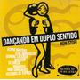 Cd Dançando Em Duplo Sentido - Non Stop - Novo Lacrado***
