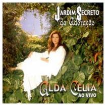 Alda Celia - Jardim Secreto Da Adoração - Raridade - Cd - Mk