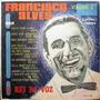 Lp Francisco Alves - O Rei Da Voz Volume 2 (1969)