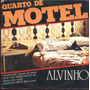 Alvinho Compacto De Vinil Quarto De Motel 1980