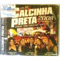 Cd Calcinha Preta 2008 - Ao Vivo Em Recife - Vol 18-cdlandia
