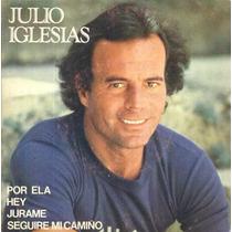 Julio Iglesias Compacto De Vinil Por Ela - 1981 - Raro
