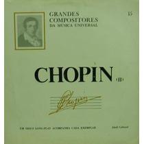 Lp Vinil- Chopin - Grandes Compositores Da Música Universal