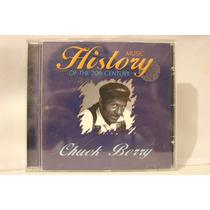 Chuck Berry - Music History Of 20th Century Cd