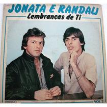 Vinil/lp - Jonata E Randau Vol 2 - Lembrança De Ti - 1985