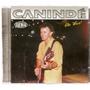 Cd Canindé - Ao Vivo - Novo Lacrado***