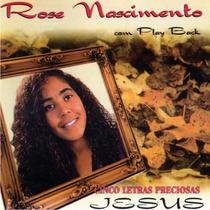 Rose Nascimento - Cd Cinco Letras C/ Playback Incluso
