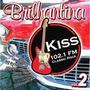 Cd Brilhantina Kiss 102.1 Fm - Frete Gratis