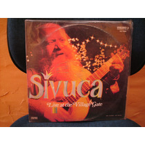 Lp Sivuca - Live At Village Gate - Ano 1975 R$ 85,00 Raro!
