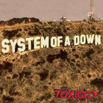 1120 - Cd System Of A Down - Toxicity