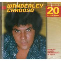 Cd Wanderley Cardoso - Seleção De Ouro - 20 Sucessos - Novo*