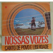 Lp - (017) - Gaúcho - Nossas Vozes-canto De Povo E Liverdade