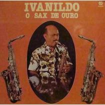 Lp Ivanildo O Sax De Ouro