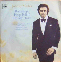 Johnny Mathis Compacto Vinil Raindrops Keep Falling On My H