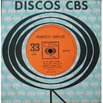 Roberto Carlos Nossa Canção - Compacto Vinil Cbs 1966