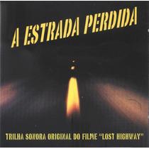 Cd Filme A Estrada Perdida - Frete Gratis