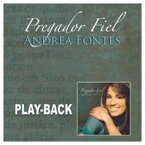 Andrea Fontes - Pregador Fiel - Playback - Mk Music