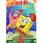 Dvd Original Bob Esponja - O Natal Do Bob Esponja