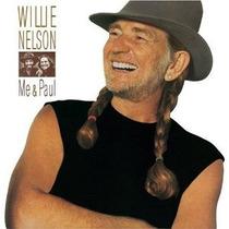 Cd Willie Nelson Me & Paul