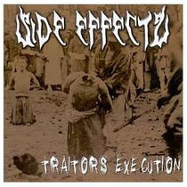 Side Effects - Traitors Execution - Death Thrash Metal Grind