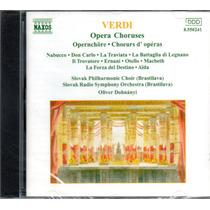 Verdi - Opera Choruses - Em Cd Nacional Lacrado