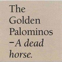 Cd The Golden Palominos - A Dead Horse (1989) Importado