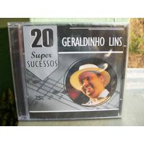 Geraldinho Lins 20 Super Sucessos Cd Lacrado !