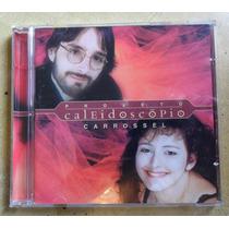Cd Projeto Caleidoscópio - Carrossel ( Egberto Gismonti).