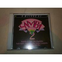 Cd - O Melhor De Samba Vol. 2 Coletanea Rara!!!