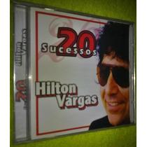 Cd.hilton Vargas .20 Sucessos