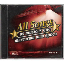 Cd Duplo All Songs As Musicas Que Marcaram Época Cd 3 E4