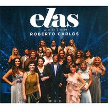 Cd Roberto Carlos Elas Cantam Roberto Carlos Ao Vivo (2009)