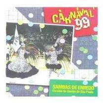 Cd - Carnaval 99 - Sambas Enredo De São Paul - Frete Gratis