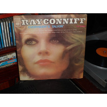 Ray Conniff - Every Bodys Talkin Lp