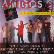 Cd Lacrado Amigos 2 Ao Vivo Especial Da Rede Globo 1997