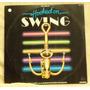 Lp - (068) - Orquestras - Hooked On Swing