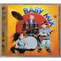 Cd Baby Mix - Preciso De Você - Novo***