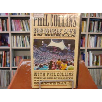 Vhs - Phil Collins Seriusly Live In Berlin - Raríssimo!!!