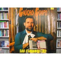 Vinil / Lp - Gaúcho Guapo - Sou Fandangueiro - 1994