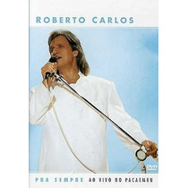 Roberto Carlos -pra Sempre: Ao Vivo No Pacaembú Dvd Original