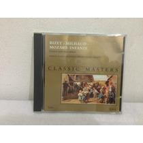 Cd Bizetmilhaud Mozart - Infante Classic Masters
