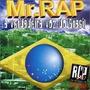 Cd Mr. Rap : A Verdadeira Voz Do Brasil - Frete Gratis