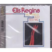 Cd Elis Regina - Montreux Jazz Festival - Lac. Frete Grátis