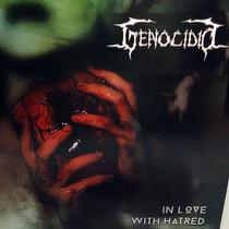 Genocidio - In Love With Hatred Lp Edição Limitada