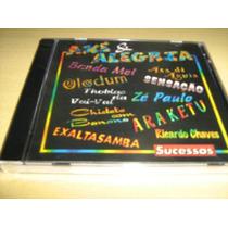 Cd Axé & Alegria - Sucessos - Cd Original Lacrado!