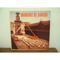 Disco Lp Vinil Marchas De Rancho Banda Bombeiros Brasília